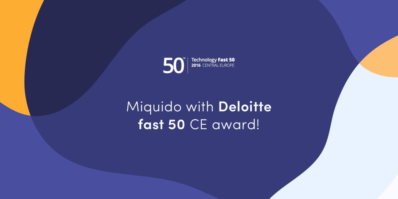 Miquido won Deloitte Technology Fast 50 CE award